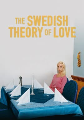 The Swedish Theory of Love