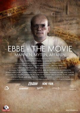 Ebbe - The Movie : Mannen, myten, affären