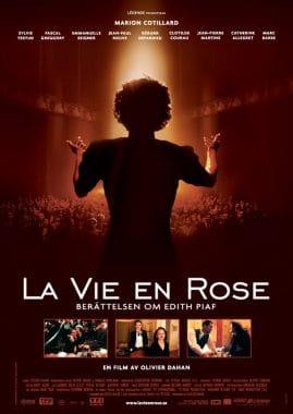 La vie en rose - berättelsen om Edith Piaf