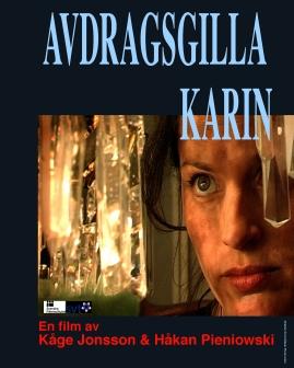 Avdragsgilla Karin : - mig kan man dra av -
