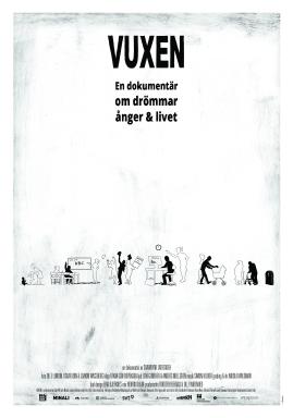 Vuxen  : - en dokumentär om att bli mogen
