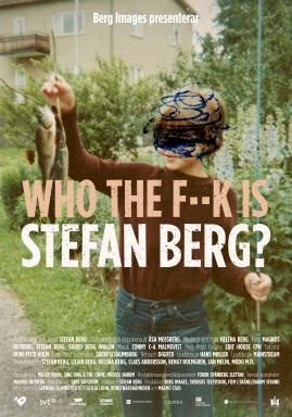 Who the F-k Is Stefan Berg
