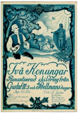 Två konungar : Romantiserad skildring från Gustaf III:s och Bellmans dagar