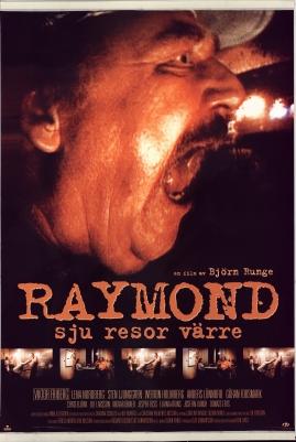 Raymond - sju resor värre