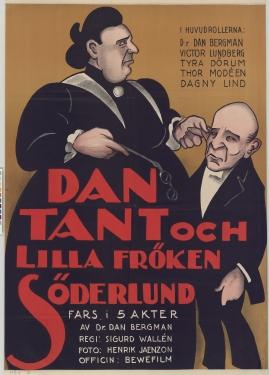 Dan, Tant och lilla fröken Söderlund