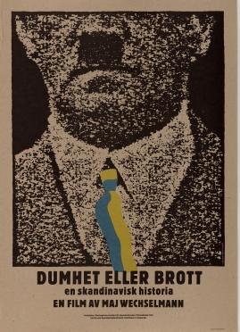 Dumhet eller brott : En film i 5 akter