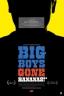 Big Boys Gone Bananas!* (2011)