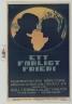 Ett farligt frieri : Folkkomedi i fyra akter (1919)