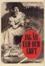 Jag är eld och luft (1944)