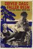 Driver dagg faller regn (1946)